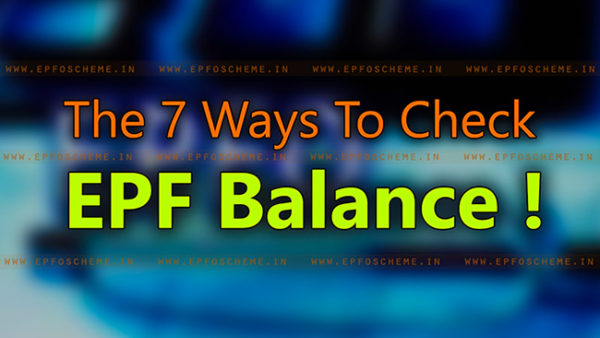 Multiple Ways Check EPF Balance [August 2018] Mobile App, UAN,, SMS
