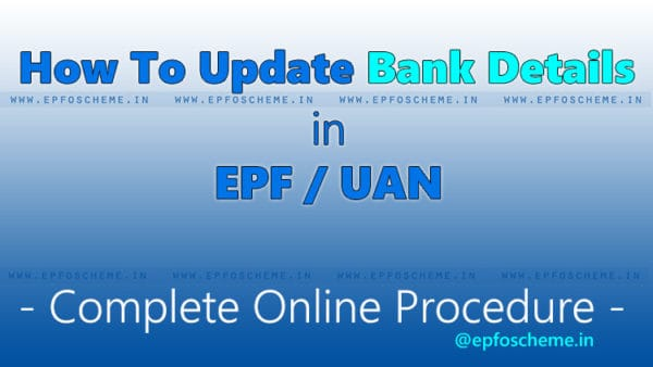 Update EPF Bank Details: [Aug 2020] How To Change Account Number In UAN  Portal